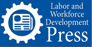 Labor and Workforce Development Press Icon