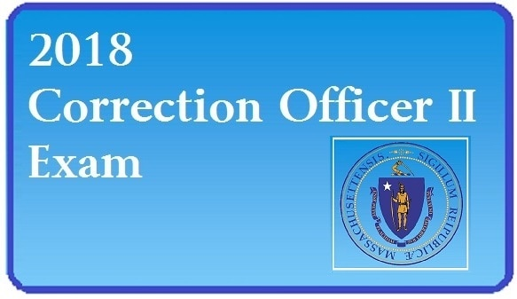 Announcement of 2018 Correction Officer II Exam and image of Massachusetts State Seal