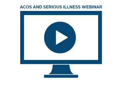 WATCH: Webinar on ACOs and Serious Illness Care
