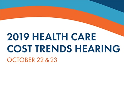 2019 Health Care Cost Trends Hearing