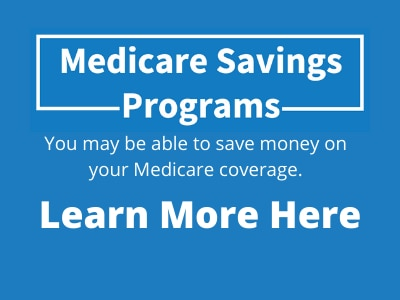 Medicare Savings Programs, Learn More Here