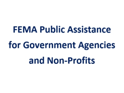 FEMA Public Assistance for Government Agencies and Non-Profits