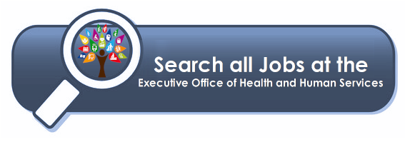 click here to view all EOHHS jobs