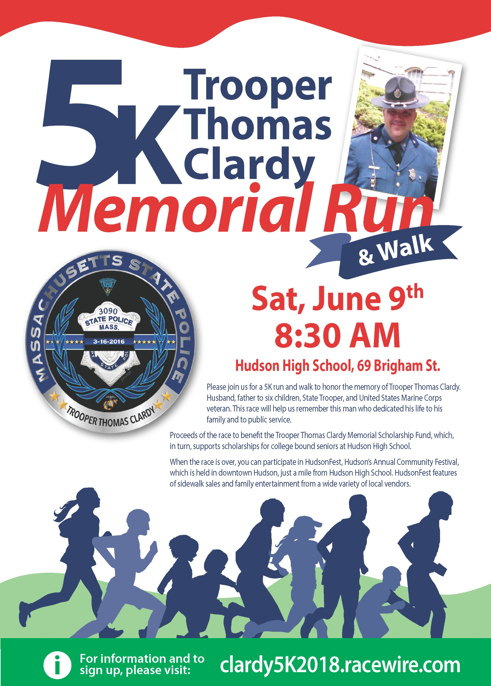 Please join us for a 5K run and walk to honor the memory of Trooper Thomas Clardy. Husband, father to six children, State Trooper, and United States Marine Corps veteran.