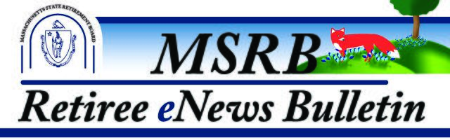 MSRB May Retiree eNews Bulletin