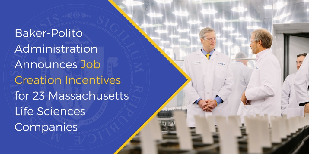 Baker-Polito Administration Announces Job Creation Incentives for 23 Massachusetts Life Sciences Companies