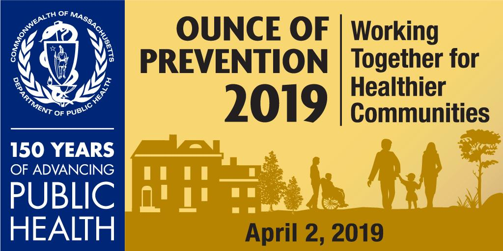Ounce of Prevention Conference 2019: Working Together for Healthier Communities