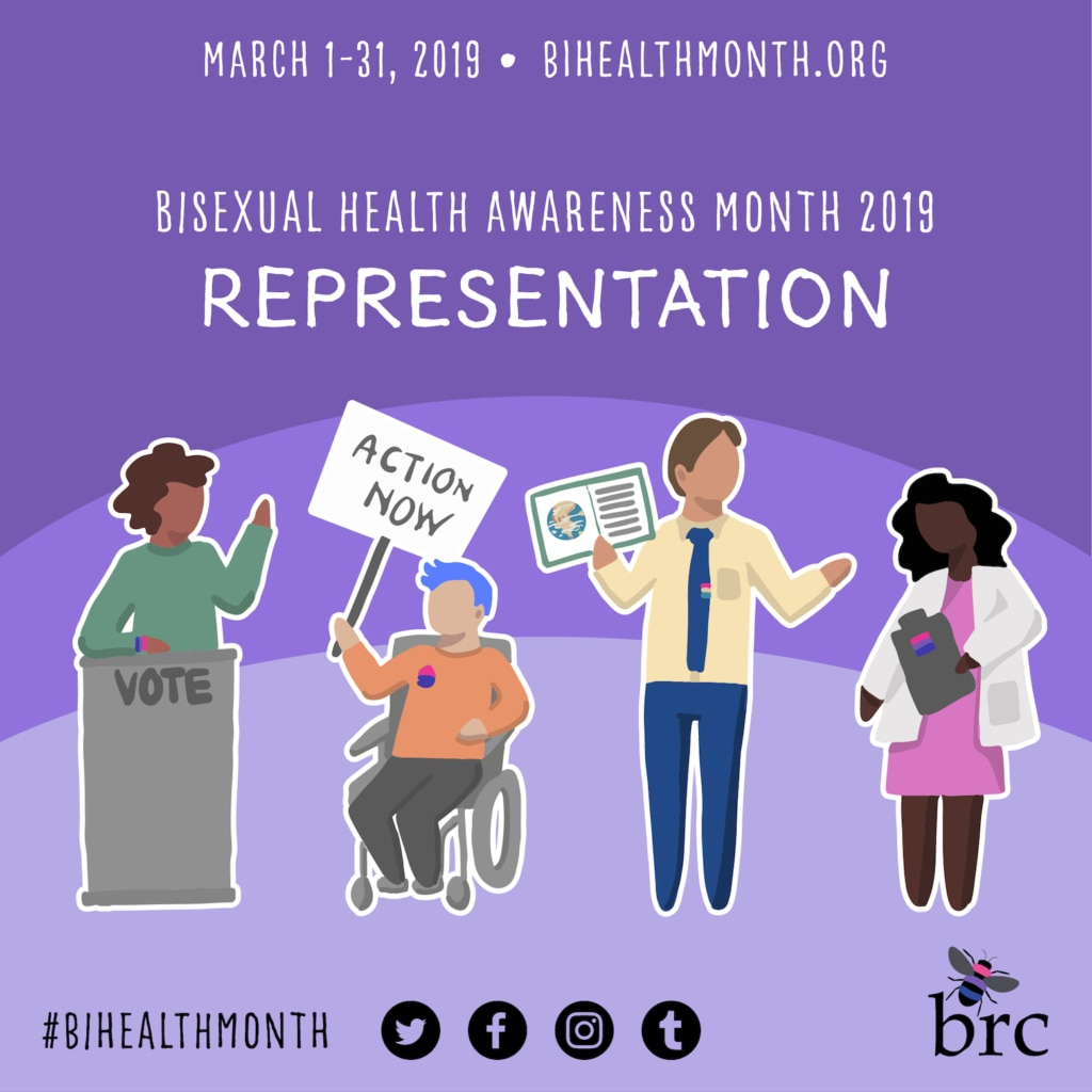 Bisexual health awareness month 2019: Representation. March 1-31, 2019. #bihealthmonth