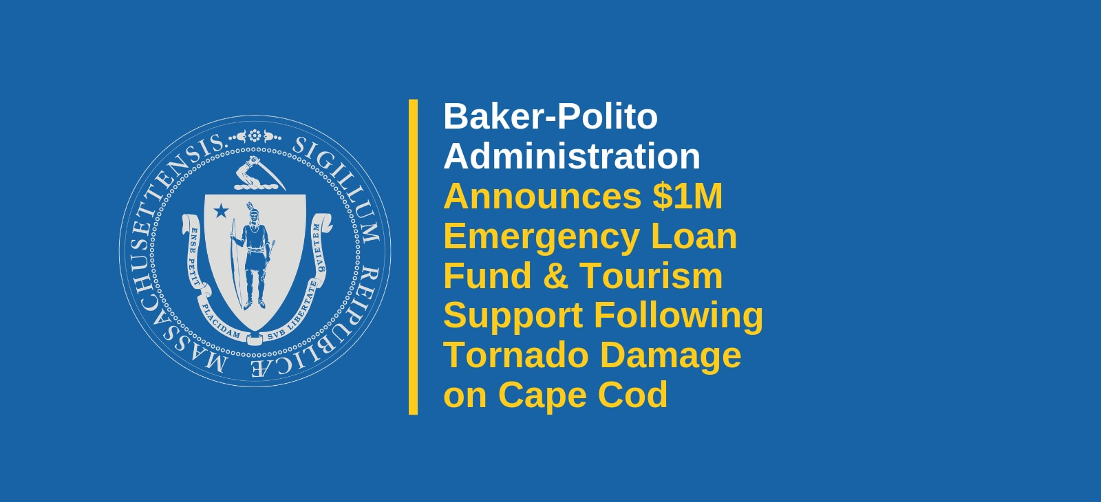 Baker-Polito Administration Announces $1 Million Emergency Loan Fund and Tourism Support Following Tornado Damage on Cape Cod