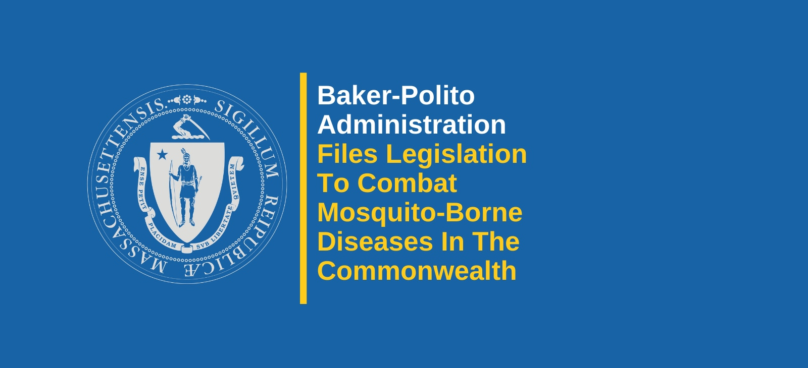 Baker-Polito Administration Files Legislation to Combat Mosquito-Borne Diseases in the Commonwealth