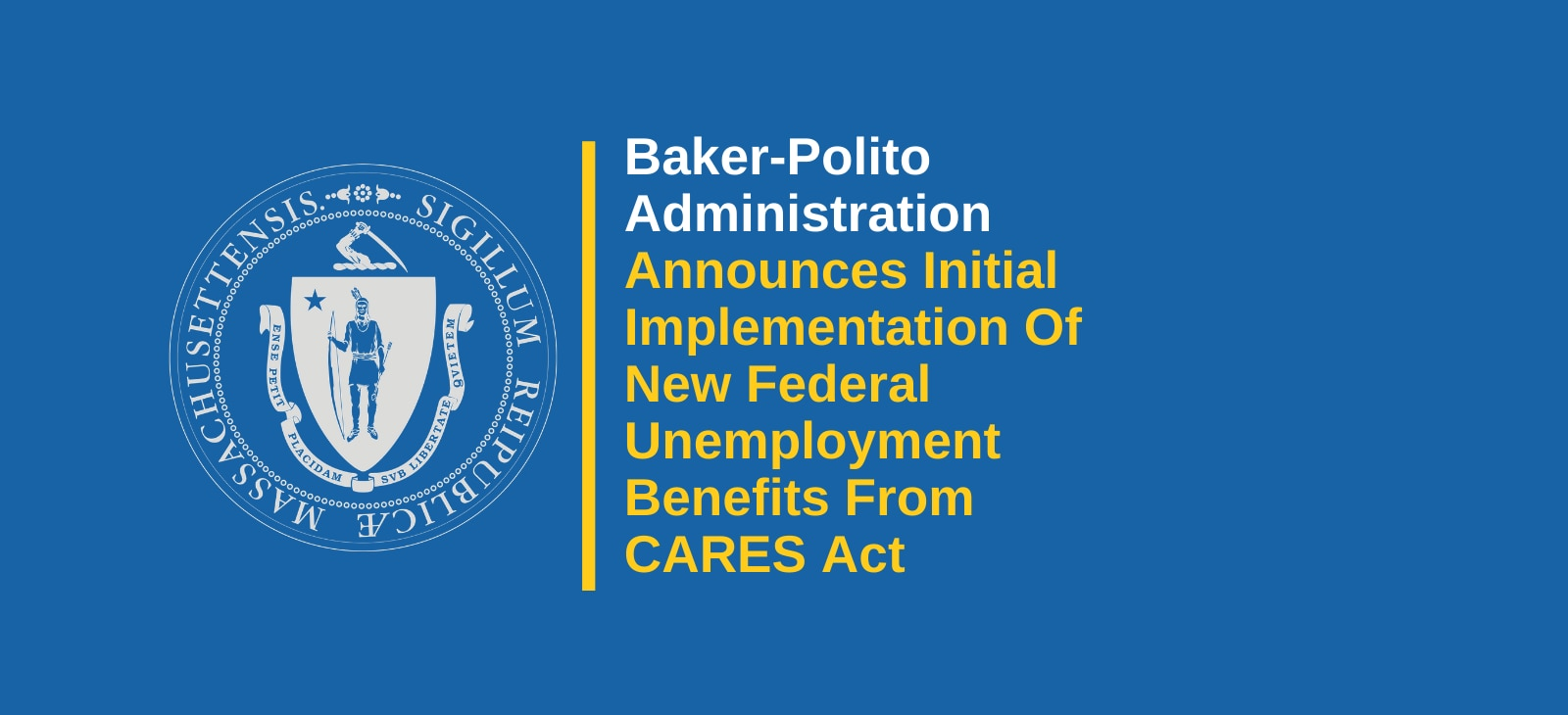 Massachusetts Announces Initial Implementation Of New Federal Unemployment Benefits From CARES Act
