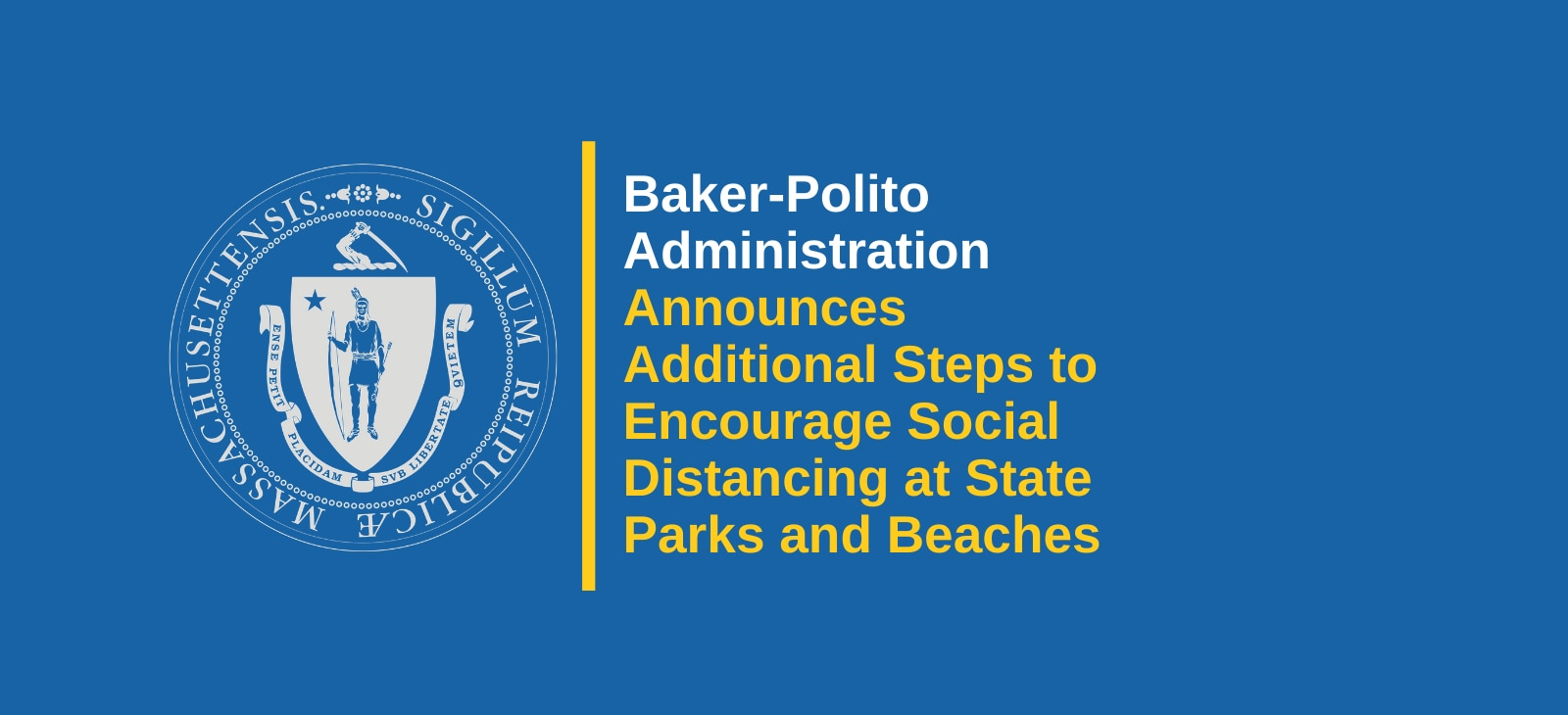 Baker-Polito Administration Announces Additional Steps to Encourage Social Distancing at State Parks and Beaches