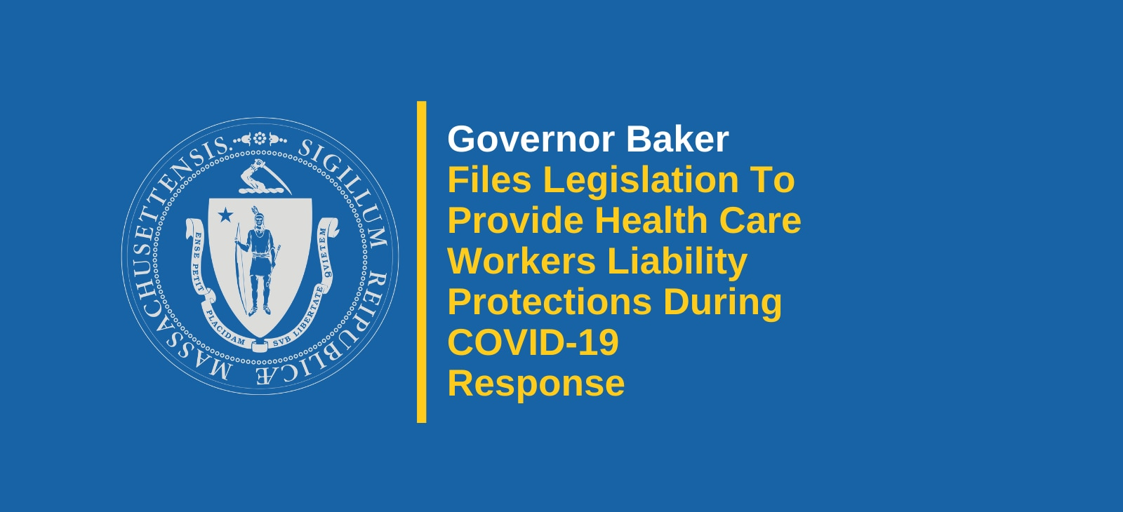 Governor Baker Files Legislation To Provide Health Care Workers Liability Protections During COVID-19 Response