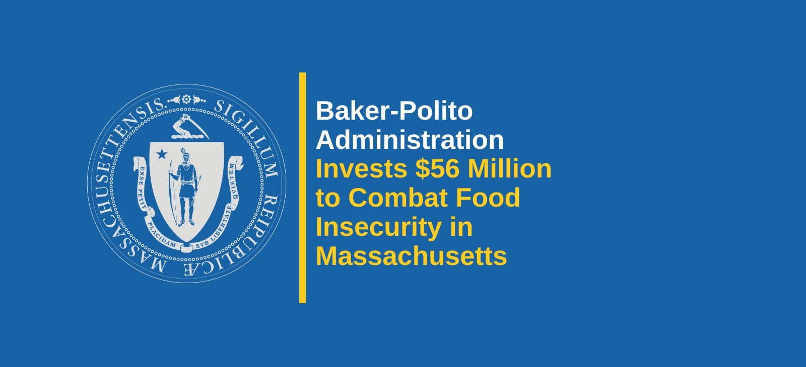 Baker-Polito Administration Invests $56 Million to Combat Food Insecurity in Massachusetts