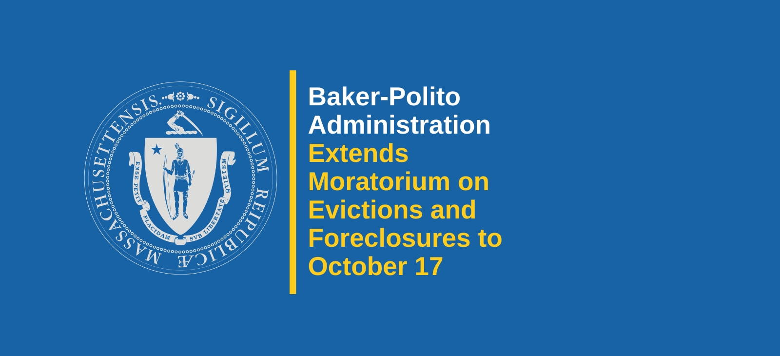 Baker-Polito Administration Extends Moratorium on Evictions and Foreclosures to October 17