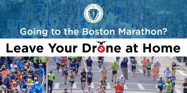 Going to the Boston Marathon? Leave your drone at home.