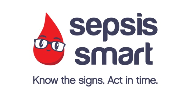 Sepsis Smart: Know the signs. Act in Time.