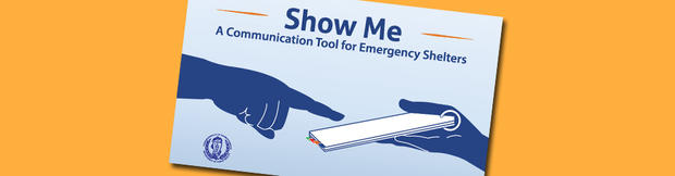 Show Me: a Communication Tool for Emergency Shelters