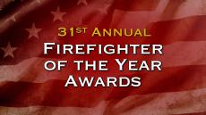 31st annual Firefighter of the Year Awards title slide